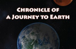 Chronicle of a Journey to Earth