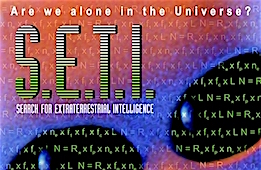 S.E.T.I – Search For Extraterrestrial Intelligence