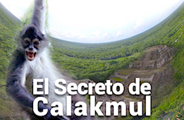 The Secret of Calakmul