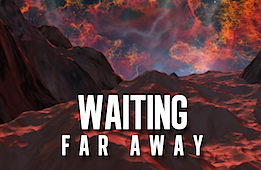 Waiting Far Away