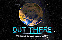 Out There: The Quest for Extrasolar Worlds
