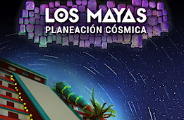The Maya: Cosmic Planners