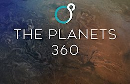 The Planets 360: Classic Edition