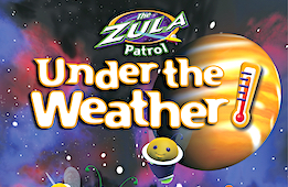 Zula Patrol : Under the Weather